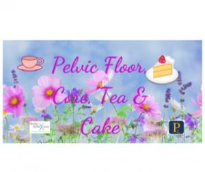 Pelvic Floor Core Tea & Cake